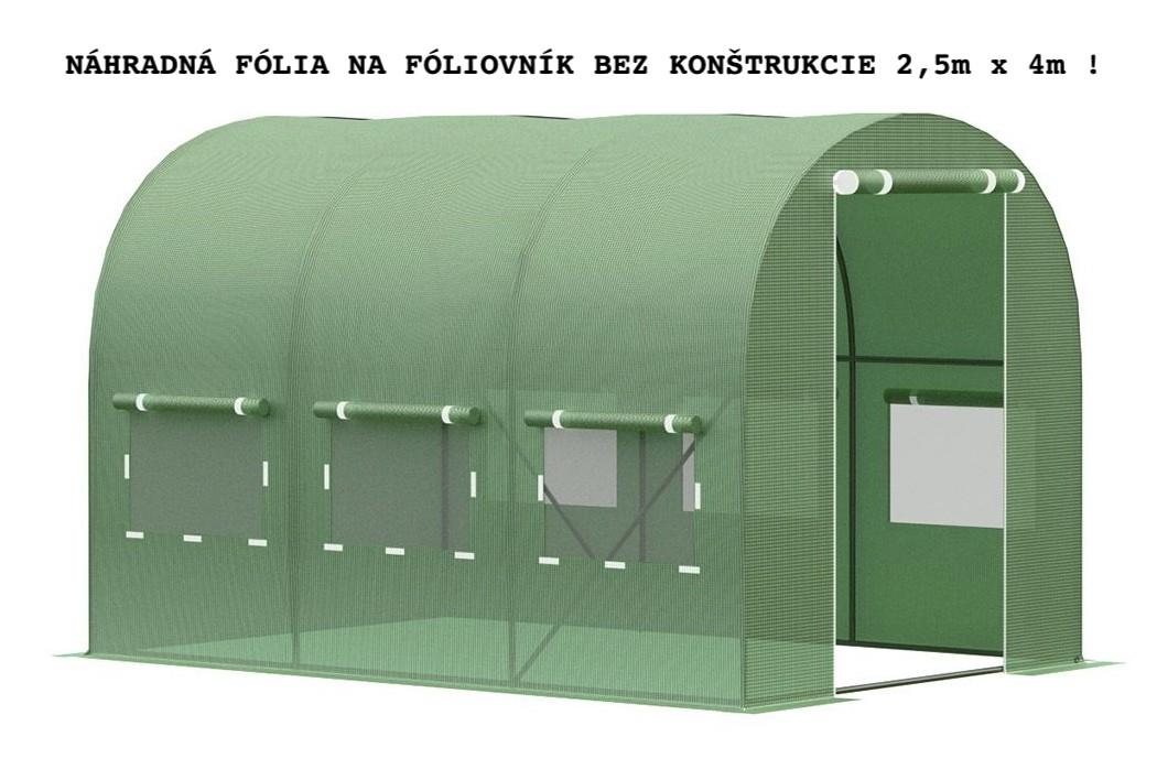 DomTextilu Náhradná fólia bez konštrukcie na fóliovník 2,5m x 4m 19550